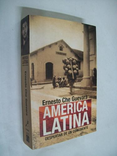ernesto che guevara américa latina despertar de un continent