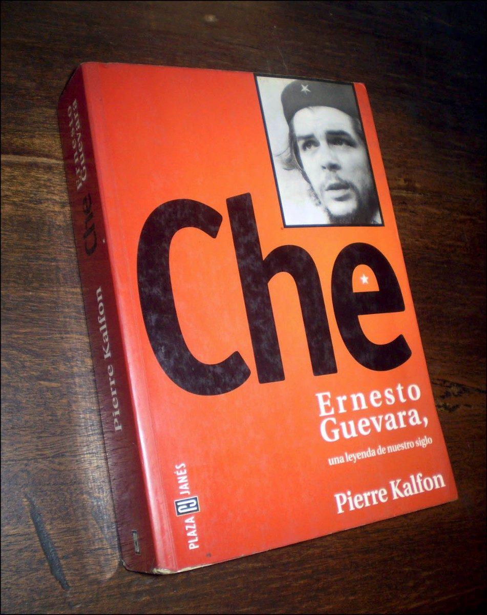 ernesto che guevara / biografia _ pierre kalfon - p & j - $ 250,00