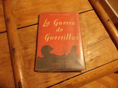 ernesto che guevara- la guerra de guerrillas/
