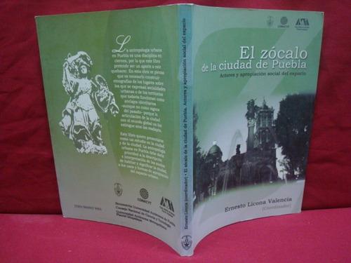 ernesto licona valencia, el zócalo de la ciudad de puebla