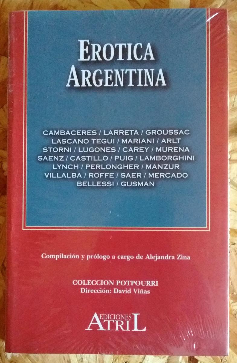 Erótica Argentina Antología De Cuentos Eróticos Nuevo - $ 388,00 ...