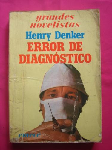 error de diagnostico - henry denker - editorial emece