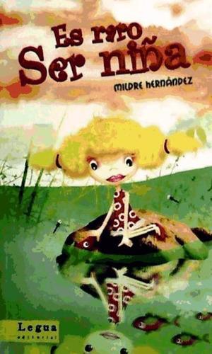 es raro ser niña(libro )