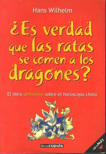 es verdad que las ratas se comen a los dragones h wilhelm