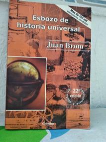 Esbozo De Historia Universal Juan Brom Pdf Download