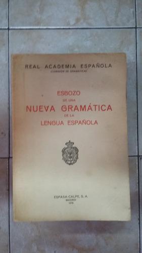 esbozo de una nueva gramatica de la lengua española- 1978