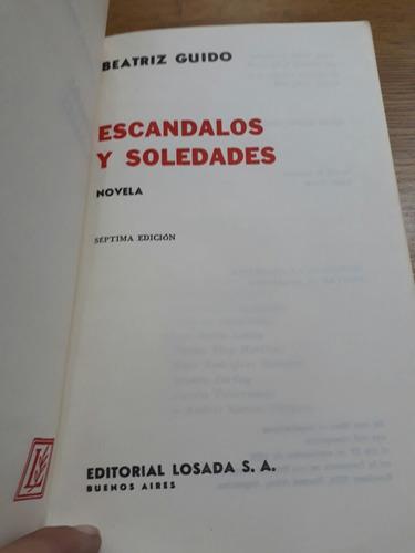 escándalos y soledades  novela  beatríz guido  ed  losada