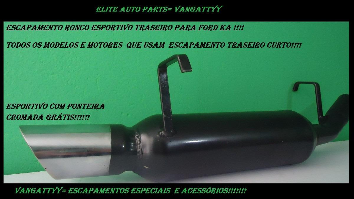 Escapamento Ronco Esportivo Especial Para Ford Ka 1 6 Xr
