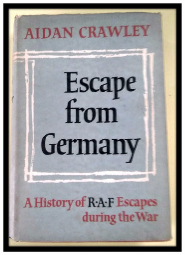 escape from germany  aidan crawley