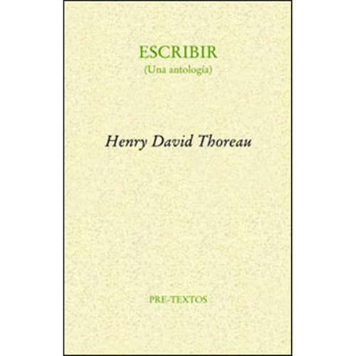 escribir. (una antología) - henry david thoreau