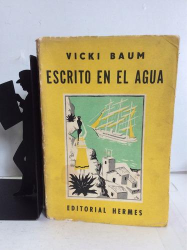 escrito en el agua, vicki baum