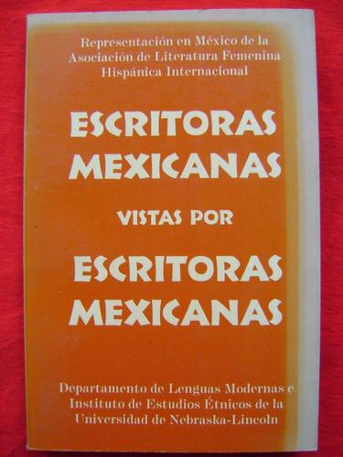 escritoras mexicanas vistas por escritoras mexicanas