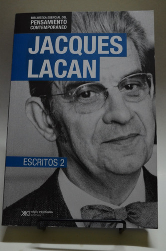 escritos 2. jacques lacan.siglo xxi.