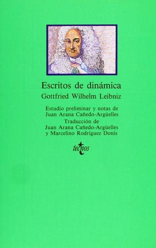 escritos de dinámica. gottfried wilhelm leibniz. tecnos