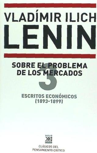 escritos económicos (1893 -1899) 3. sobre el problema de los