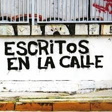 escritos en la calle written the streets grafiti cerrado!!