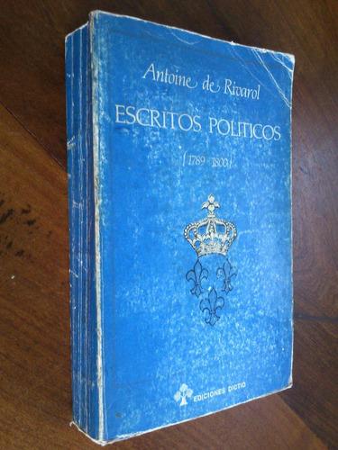 escritos políticos (1789 - 1800) antoine de rivarol