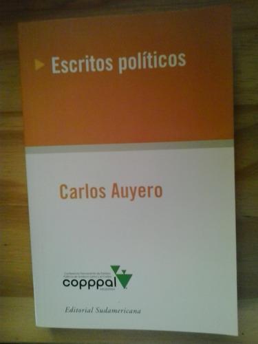 escritos políticos carlos auyero sudamericana copppal