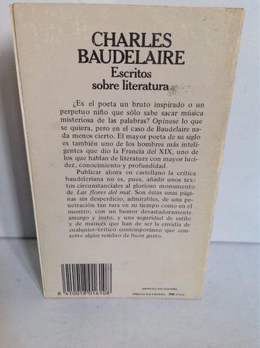 escritos sobre literatura. charles baudelaire.