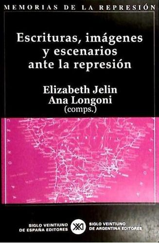 escrituras, imágenes y escenarios ante la represión(libro ci