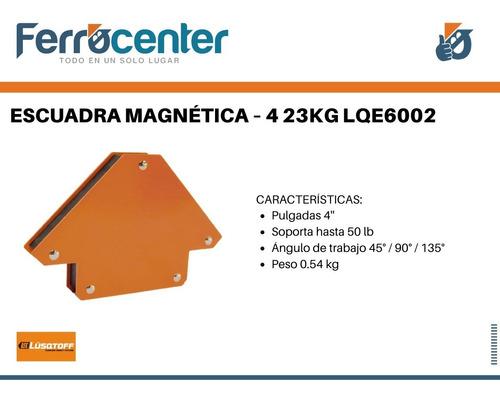 escuadra magnetica soldar lusqtoff 4'' lqe6002 oferta!