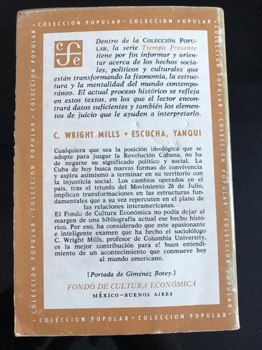 escucha yanqui. c. wright mills. libro.