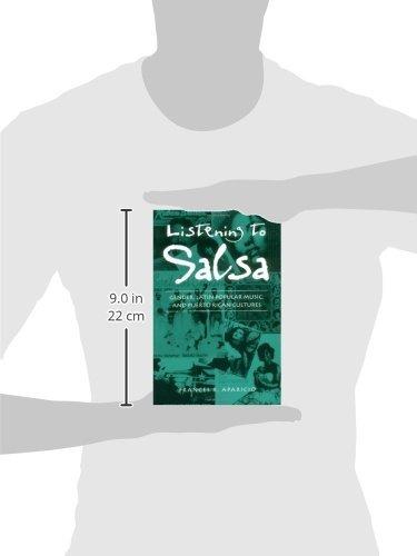 Escuchando Salsa: Género, Música Popular Latina Y Culturas