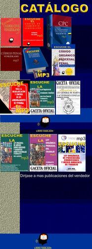 escuche el nuevo código orgánico procesal penal 2012 en mp3