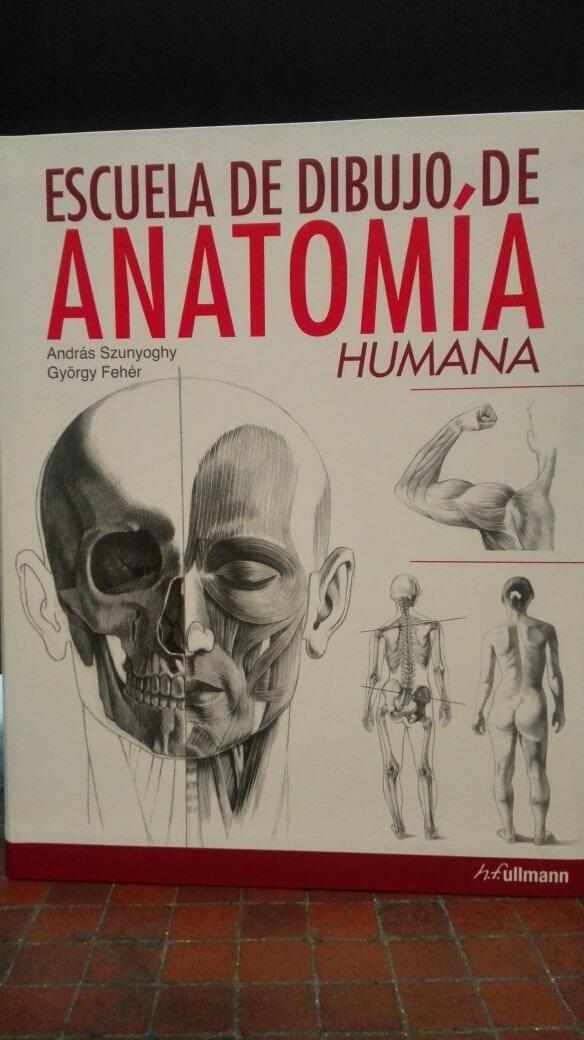 Escuela De Dibujo De Anatomía Humana - Bs. 2.156,90 en Mercado Libre