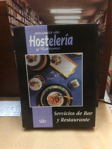 escuela de hostelería y turismo. servicios bar y restaurante
