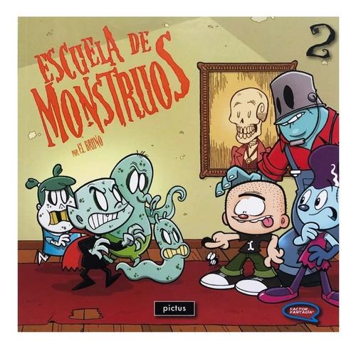 escuela de monstruos vol 2 - ed. pictus - terror para chicos