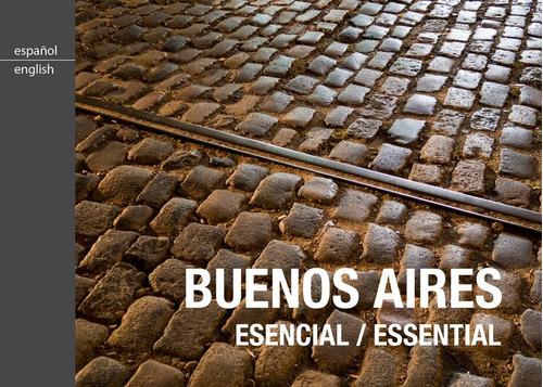 esencial / essential buenos aires. de dios guías de viaje