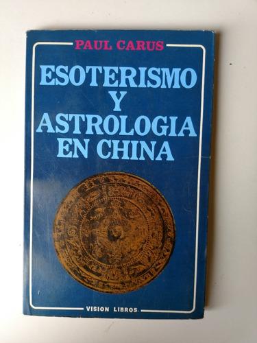 esoterismo y astrología en china paul carus