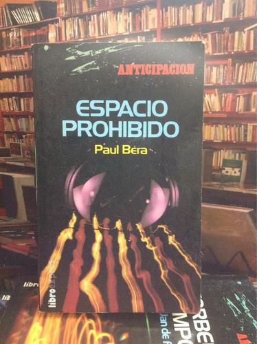 espacio prohibido. paul beta. ciencia ficción. novela