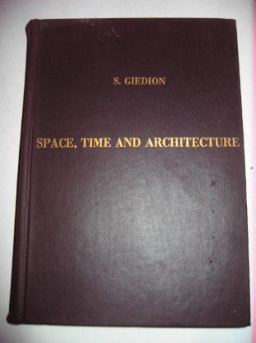 espacio, tiempo y arquitectura s. giedion 1952 en ingles