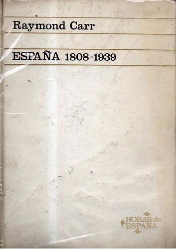 españa 1808-1939-raymond carr-ed ariel- libreria merlin