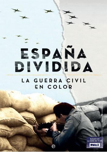 españa dividida(libro temas militares)