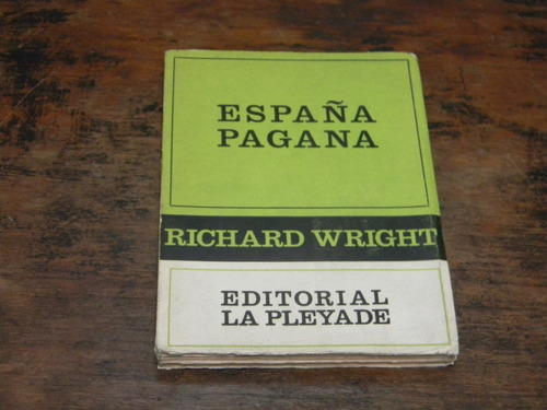 españa pagana   richard wright