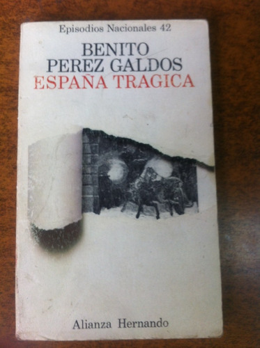 españa tragica / benito perez galdos