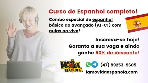 espanhol completo com 50% de desconto!