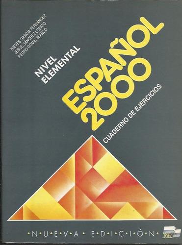 español 2000 elemental ejercicios - fernandez/lobato/blanco