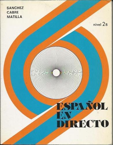 español en directo 2b - matilla
