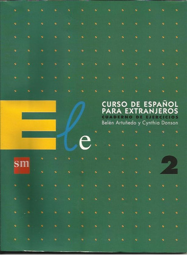 español para extranjeros 2  ejercicios - artuñedo/donson