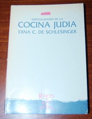 especialidades de la cocina judia - erna c. de schlensinger