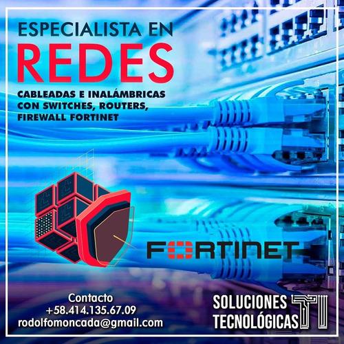 especialista en redes. redes fortinet