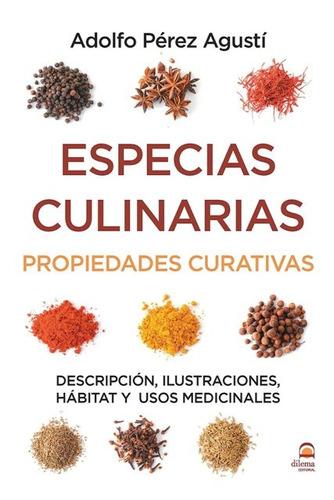 especias culinarias . propiedades curativas