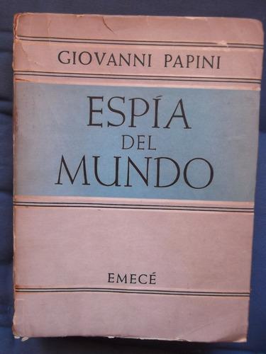 espía del mundo giovanni papini 1959