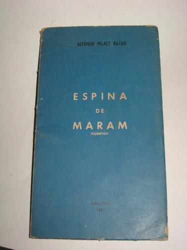 espina de maram cuentos alfonso pelaez 1960