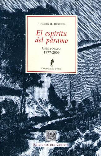 espíritu del páramo. cien poemas 1977 2009 r. herrera (co)
