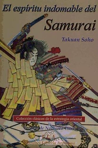 espíritu indomable del samurai, el(libro )